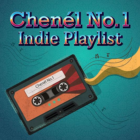 Chenél No.1 Indie Playlist