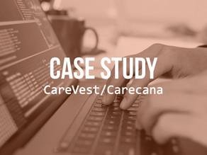 Client: CareVest/ Carecana