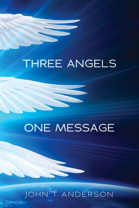 Three Angels, One Message