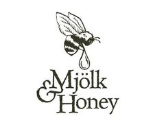 Mjolk & Honey