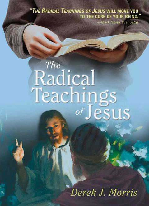 The Radical Teachings of Jesus