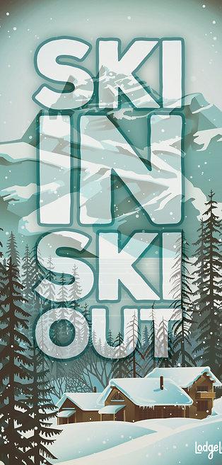 Ski In Ski Out - Print