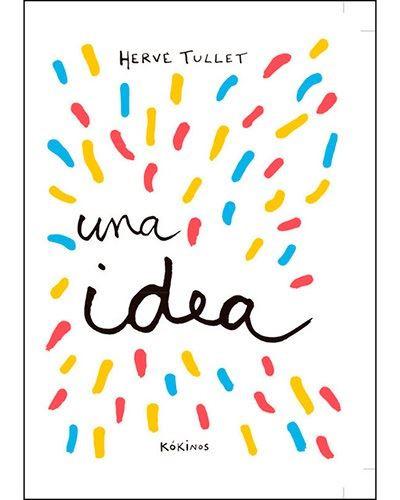 Innovador y diferente, este libro es una divertida invitación a desarrollar la creatividad.