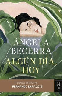 Algún día, hoy, basada en un hecho real acaecido en 1920 en Colombia, narra la historia de Betsabé Espinal, que con solo veintitrés años se convierte en la heroína de una de las primeras huelgas femeninas de la historia. Ángela Becerra construye un monumento a la amistad más pura envolviendo a sus protagonistas en un apasionado círculo de amor que tendrá un sorprendente final. En una noche de tormenta y barro nace una niña bastarda a la que, creyéndola muerta, bautizan con el nombre de Betsabé. Nadie sabe que en su interior lleva la fuerza de la feminidad, así como la magia y la rebeldía que la harán superar todos los obstáculos. Creará un vínculo indisoluble con su hermana de leche, Capitolina, una pobre niña rica, y ninguno quedará indiferente a su mirada de fuego. Ni siquiera Emmanuel, el revolucionario francés salido del Montparnasse más artístico que, al conocerla, caerá enfermo de amor.