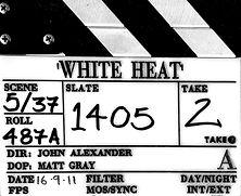 WHITE HEAT 2011 Clapper Board