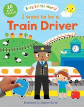 I want to be a Train Driver.jpg
