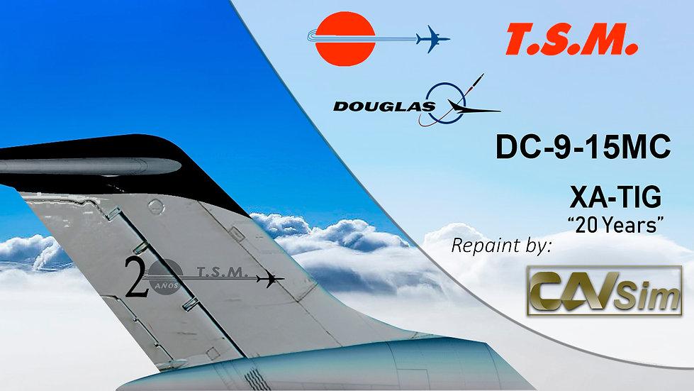 Douglas DC9-15FMC Aeronaves TSM 'Black Livery' '20 Years Sticker' 'XA-TIG'
