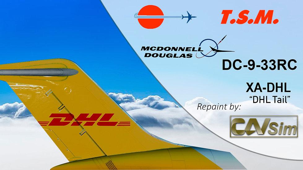 McDonnell Douglas DC9-33RC Aeronaves TSM 'DHL Livery' 'XA-DHL'