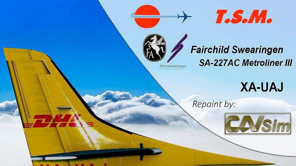 Fairchild Swearingen SA 227AC Metro III Aeronaves TSM 'DHL Livery' 'XA-UAJ'