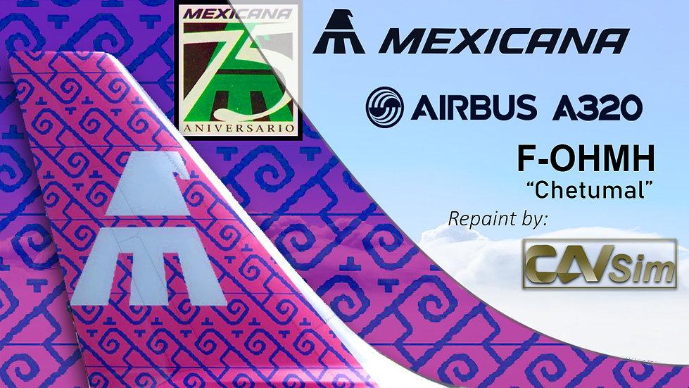 Airbus A320-231 Mexicana 'Chetumal-75 Anniversary' 'F-OHMH'