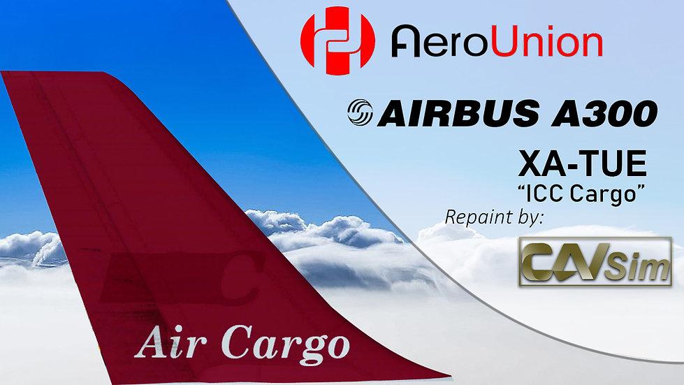 Airbus A300B4-203F AeroUnion 'ICC Hibrid Livery' 'Margo' 'XA-TUE'