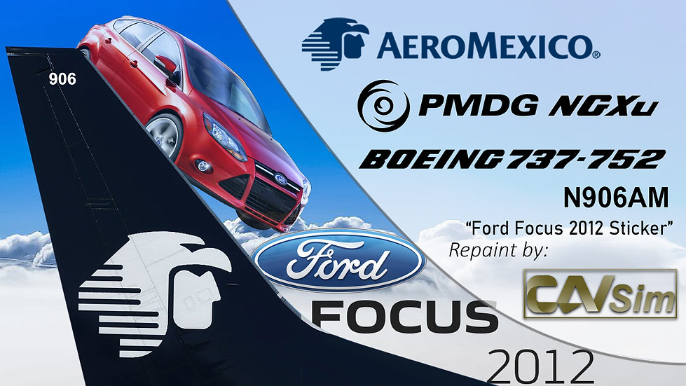 B737-752(BW) AeroMexico Ford Focus 2012 Sticker 'N906AM'