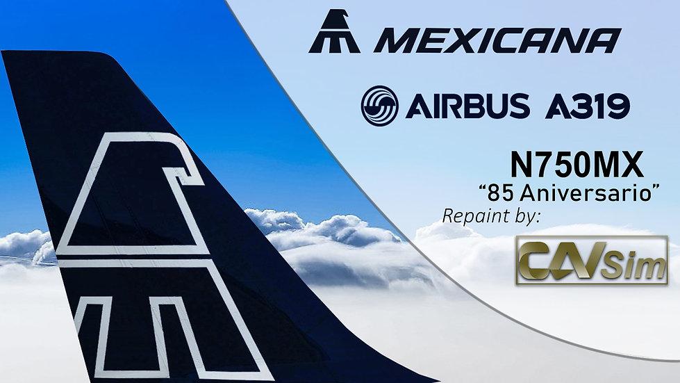 Airbus A319-112 Mexicana 'Blue Livery' '85a.' 'N750MX'