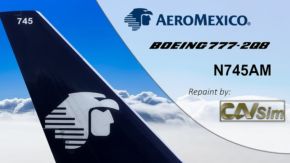 Boeing 777-2Q8ER Aeromexico 'Chrome Livery' 'Named Frida Kahlo' 'N745AM'