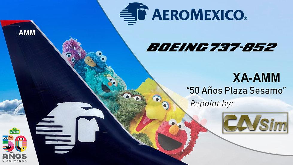 Boeing 737-852(WL) AeroMexico '50 Años de Plaza Sésamo' 'XA-AMM'