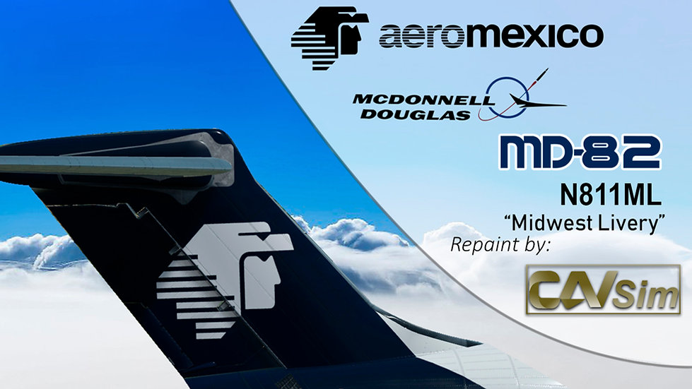 MDD MD-82 Aeromexico 'Transition Midway Livery' Flat Tail 'N811ML'