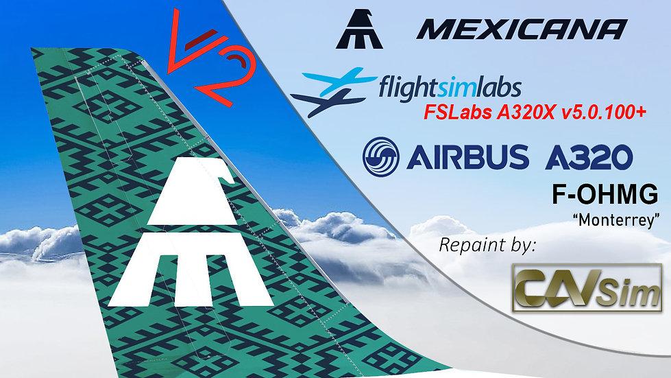 A320-231 (WT) Mexicana 'Green Livery' 'F-OHMG' CN: 260