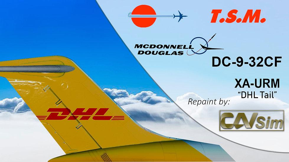 McDonnell Douglas DC9-32CF Aeronaves TSM 'DHL Livery' 'XA-URM'
