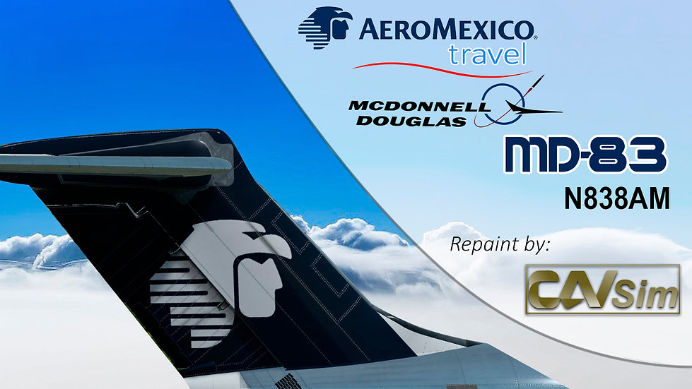 MDD MD-83 Aeromexico Travel 'Chrome Livery' Cone Tail 'N838AM'