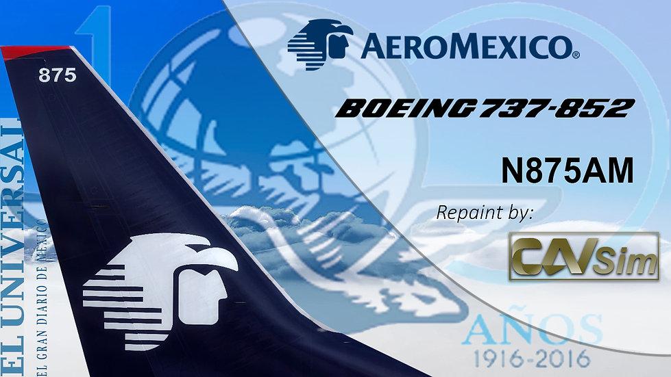Boeing 737-852(WL) Aeromexico 'Sticker 100a El Universal' 'N875AM'