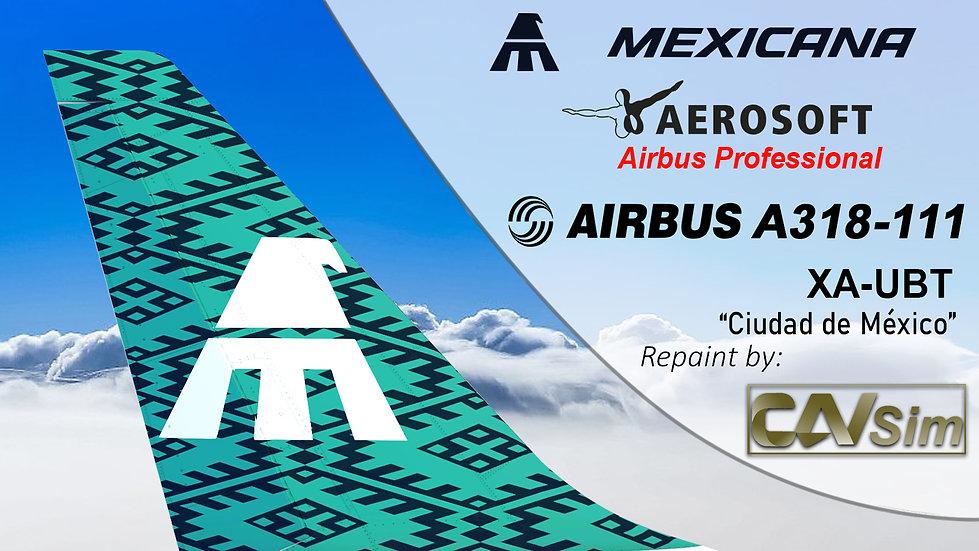 A318-111SL(WT) Mexicana 'Green Livery' 'Ciudad de Mexico' 'XA-UBT'