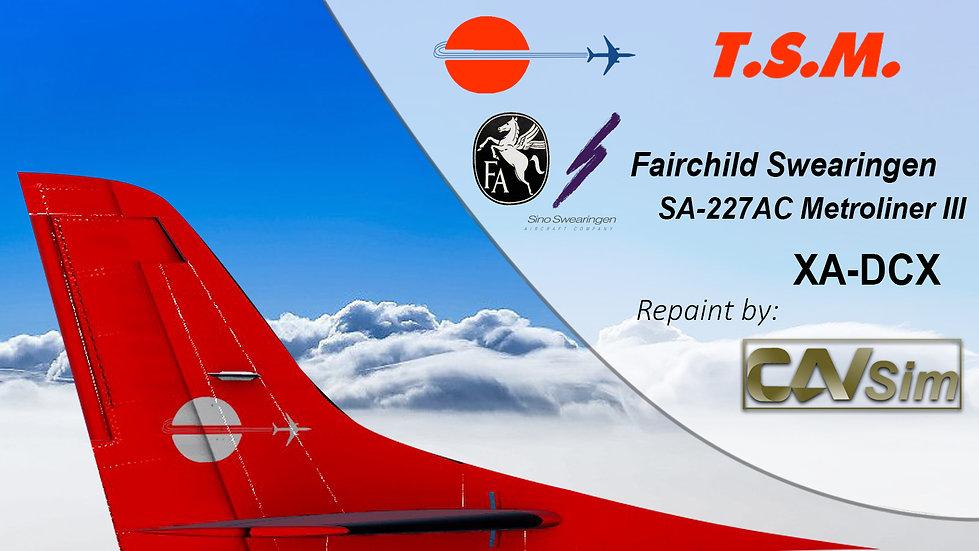 Fairchild Swearingen SA-227AC Metroliner III Aeronaves TSM 'XA-DCX' AC-497