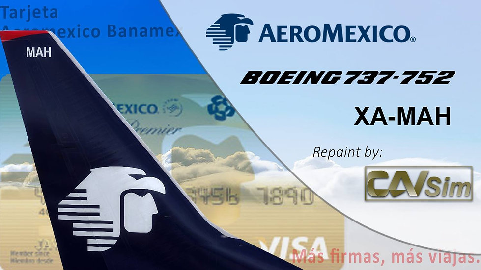 Boeing 737-752(WL) Aeromexico 'Sticker Tarjetas Banamex'  'XA-MAH'
