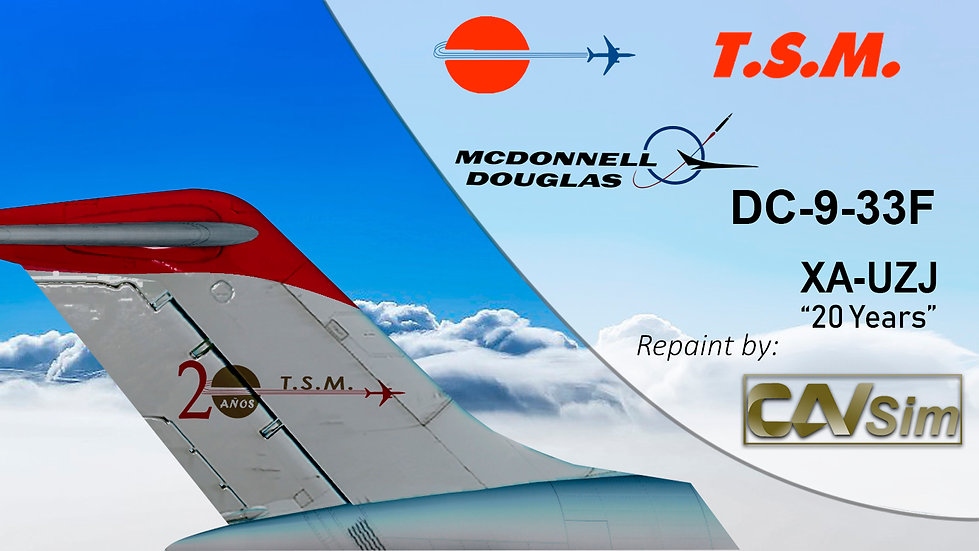 McDonnell Douglas DC9-33RC Aeronaves TSM 'Red Livery' '20 Años' 'XA-UZJ'