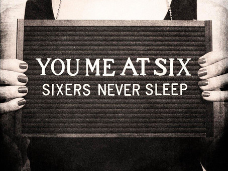 Classics Revisited: You Me At Six - 'Sinners Never Sleep'
