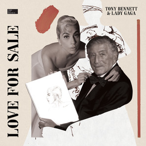 """Album Review: Tony Bennet & Lady Gaga - """"Love For Sale"""""""