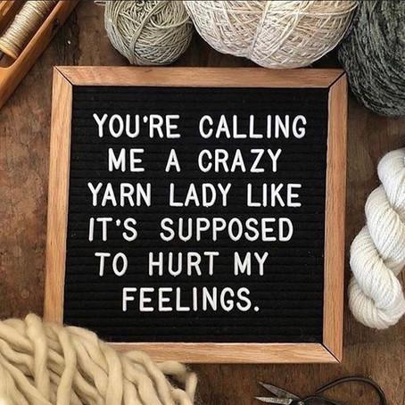 Crazy Keeps Me Sane...