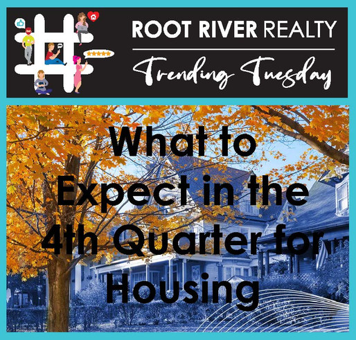 Trending Tuesday: What to Expect in the 4th Quarter for Housing