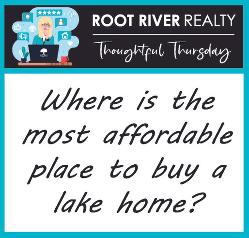 Thoughtful Thursday: Where is the most affordable place to buy a lake home?