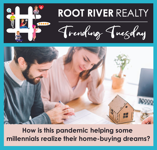 Trending Tuesday: How the Pandemic Is Helping Some Millennials Realize Their Home-Buying Dreams