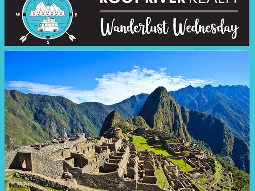 Wanderlust Wednesday: Machu Picchu, Peru