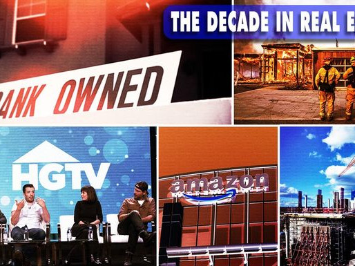 What a Ride!  An Eye-Opening Look Back at the Highest (and Lowest) Real Estate Moments of the Decade