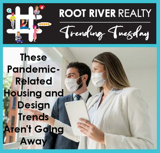 These Pandemic-Related Housing and Design Trends Aren't Going Away