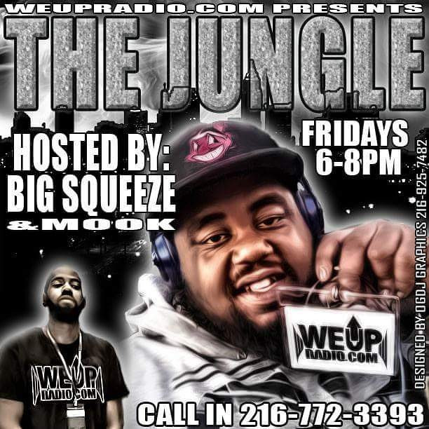"""WEUPRADIO.COM IS PROUD TO INTRODUCE THE NEWEST SHOW TO OUR LINE UP """" THE JUNGLE"""" HOSTED BY BIG SQEEZE AND MOOK..."""
