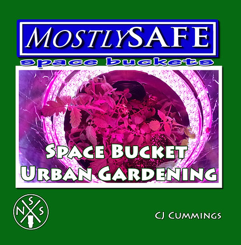 How To Books - Space Bucket Growing and Building