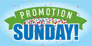 Promotion Sunday, June 2nd 2019
