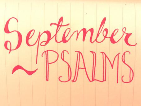 September Psalms: Let's Be Honest
