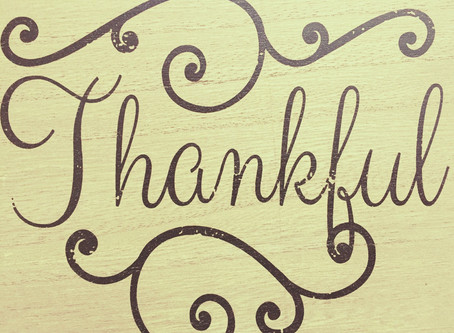 Thankful Thursday (except, you know, on a Friday)