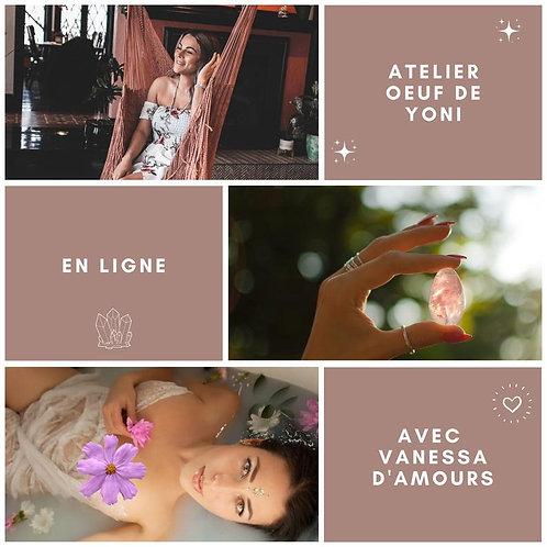 Atelier œuf de Yoni -Vanessa d'amours - Soeur Fléchée