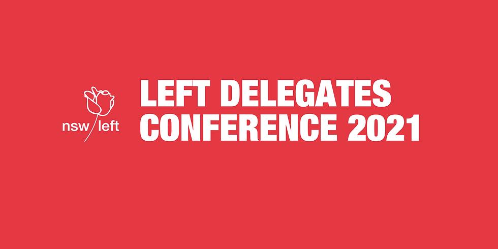 Left Delegates Conference 2021
