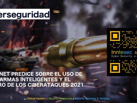 Fortinet Predice sobre el uso de Ciberarmas Inteligentes y el Futuro de los Ciberataques
