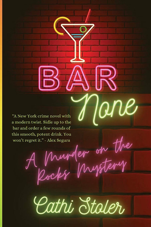 Bar None: A Murder on the Rocks Mystery