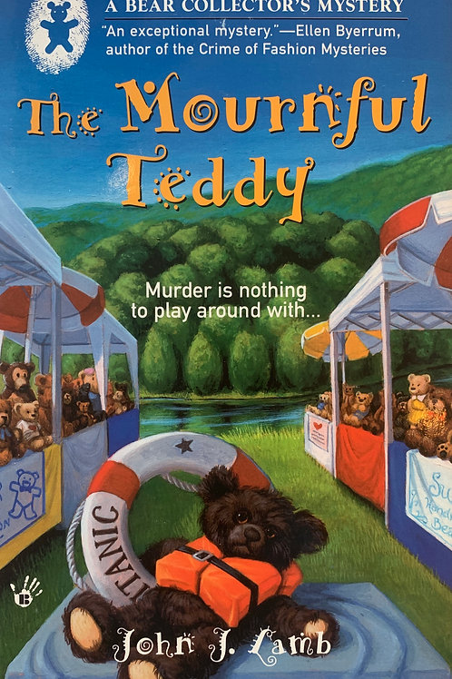 The Mournful Teddy: A Bear Collector's Mystery #1