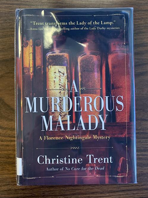 A Murderous Malady - Florence Nightingale Mystery #2