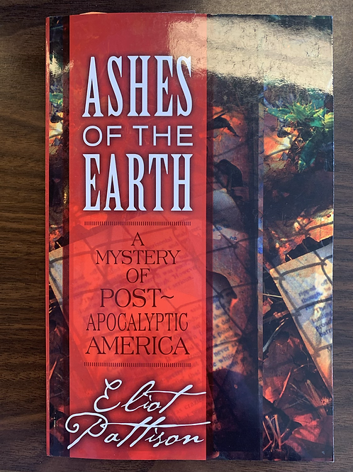Ashes of the Earth: Post-Apocalyptic America