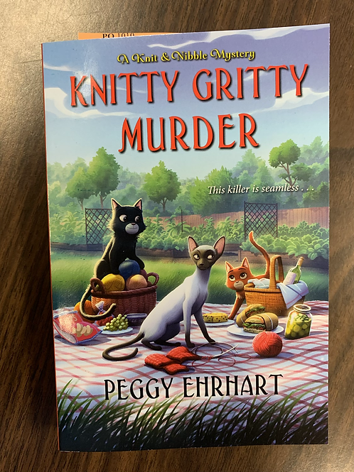 Knitty Gritty Murder - A Knit and Nibble Mystery #7